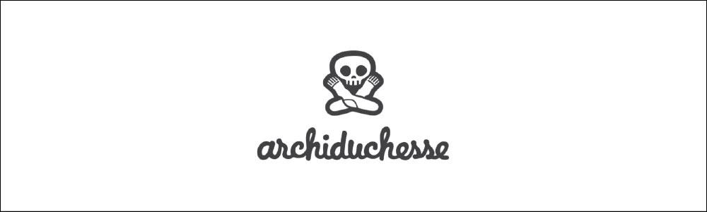 Archiduchesse アシッドゥシャス