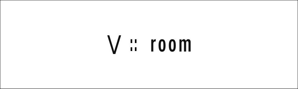 V::room ヴィ ルーム
